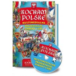 Kocham Polskę Multimedialne prezentacje, gry i zabawy