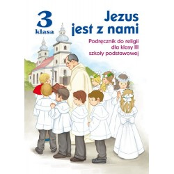 """""""Jezus jest z nami"""" Podręcznik do religii"""