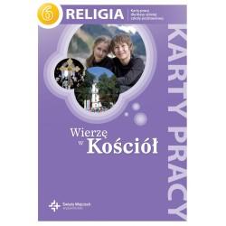 Religia sp kl.6 karty pracy - Wierzę w Kościół