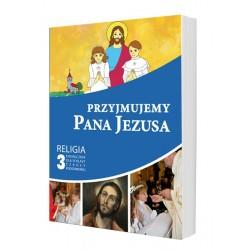 Przyjmujemy Pana Jezusa - podręcznik – kl. 3 Sp
