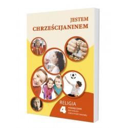 Jestem chrześcijaninem - podręcznik – kl. 4 Sp