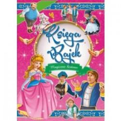 Księga Bajek Magiczne Historie