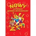Nowy ilustrowany słownik ortograficzny + cd
