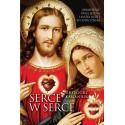 Serce w serce Objawienie Pana Jezusa i Matki Bożej w Ostrożnem