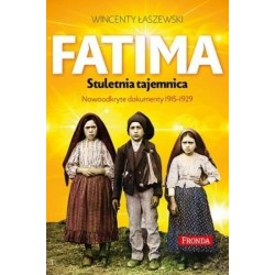 Fatima. Stuletnia tajemnica