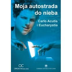 Moja autostrada do nieba. Carlo Acutis i Eucharystia (DVD)