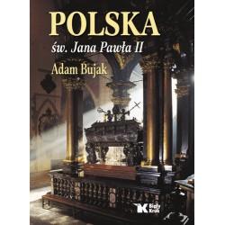 Polska św. Jana Pawła II