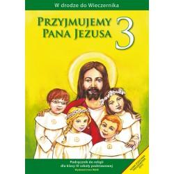 Przyjmujemy Pana Jezusa Podręcznik do klasy III szkoły podstawowej