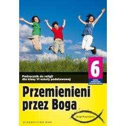 Przemienieni przez Boga Podręcznik do klasy VI szkoły podstawowej