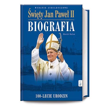 Święty Jan Paweł II Biografia