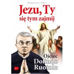 Jezu Ty się tym zajmij, Ojciec Dolindo Ruotolo. Album