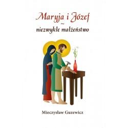 Maryja i Józef – niezwykłe małżeństwo