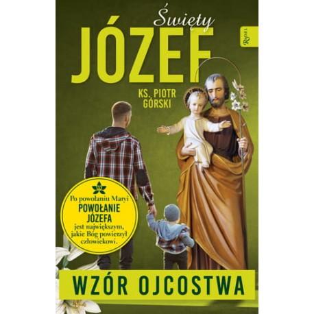 Święty Józef – WZÓR OJCOSTWA