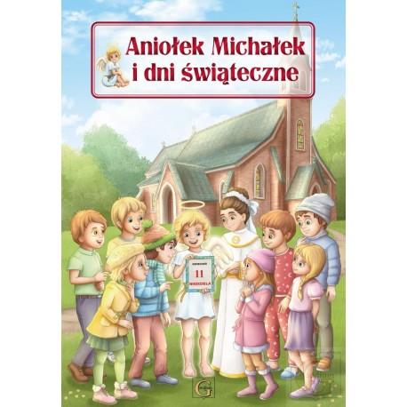 Aniołek Michałek i dni świąteczne
