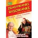 Zgadywanki rysowanki. Św. Jan Paweł II i kardynał Stefan Wyszyński