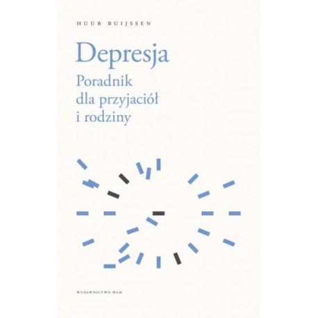 Depresja Poradnik dla przyjaciół i rodziny