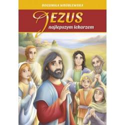 JEZUS NAJLEPSZYM LEKARZEM