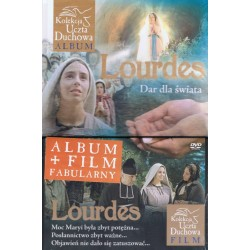 Lourdes. Dar dla Świata