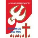 """Katechizm bierzmowanych """"Otrzymacie Jego moc"""""""