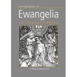 Ewangelia w liturgii i życiu. Okres zwykły (Tygodnie 1-16)